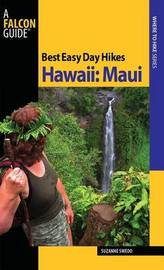 Best Easy Day Hikes Hawaii: Maui by Suzanne Swedo