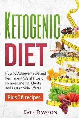Ketogenic Diet by Kate Dawson