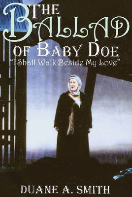 The Ballad of Baby Doe by John Moriarty