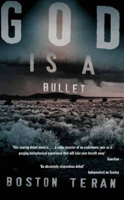 God is a Bullet by Boston Teran image