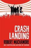 Crash Landing by Robert Muchamore