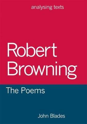 Robert Browning: The Poems by John Blades image