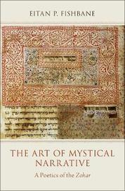 The Art of Mystical Narrative by Eitan Fishbane