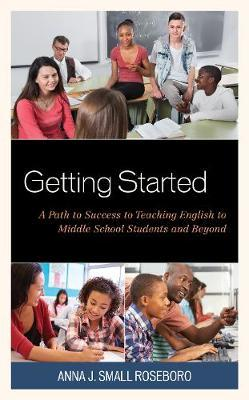 Getting Started by Anna J.Small Roseboro image
