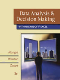 Data Analysis and Decision Making with Microsoft Excel by Christopher J. Zappe image