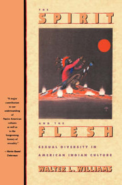 The Spirit and the Flesh by Walter L. Williams