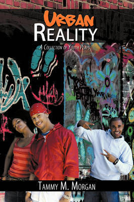 Urban Reality by Tammy M. Morgan