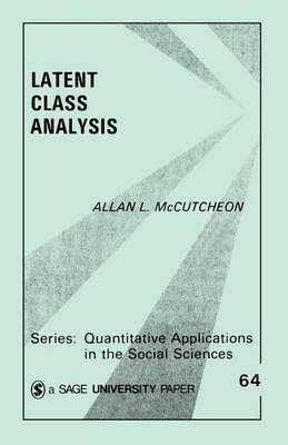 Latent Class Analysis by Allan L McCutcheon image
