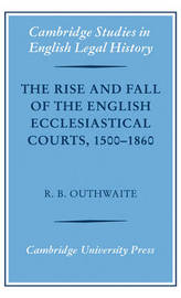 Cambridge Studies in English Legal History by R.B. Outhwaite
