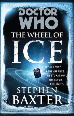 Doctor Who: The Wheel of Ice by Stephen Baxter image