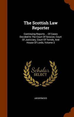 The Scottish Law Reporter by * Anonymous image