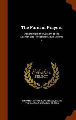 The Form of Prayers by Benjamin Artom image
