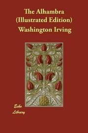 The Alhambra (Illustrated Edition) by Washington Irving image