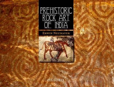 Prehistoric Rock Art of India by Erwin Neumayer image