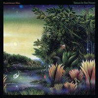 Tango In The Night [Remastered] by Fleetwood Mac
