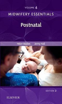 Midwifery Essentials: Postnatal by Helen Baston