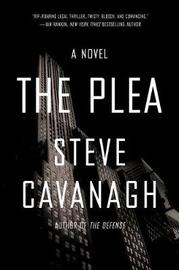 The Plea by Steve Cavanagh