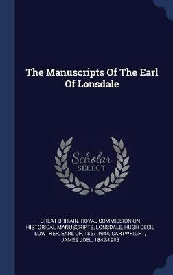 The Manuscripts of the Earl of Lonsdale