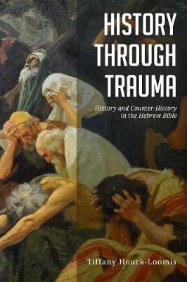 History Through Trauma by Tiffany Houck-Loomis image