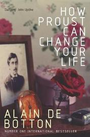 How Proust Can Change Your Life by Alain de Botton image