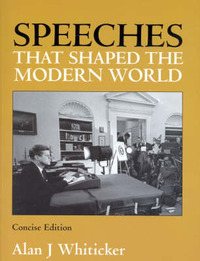 Speeches That Shaped the Modern World by Alan J. Whiticker image