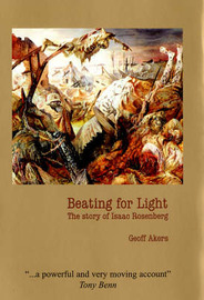 Beating for Light: The Story of Isaac Rosenberg by Geoff Akers image
