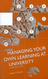 Managing Your Own Learning at University by Aidan P Moran image