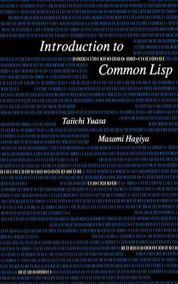Introduction to Common Lisp by Taichi Yuasa et