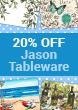 20% OFF Jason Tableware
