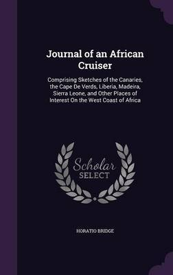 Journal of an African Cruiser by Horatio Bridge image