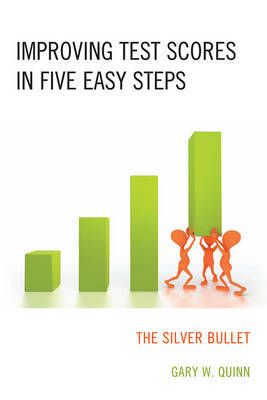 Improving Test Scores in Five Easy Steps by Gary W. Quinn image
