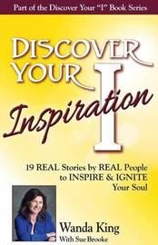 Discover Your Inspiration Wanda King Edition by Wanda King