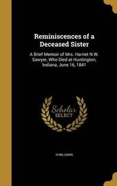 Reminiscences of a Deceased Sister by H. Williams image