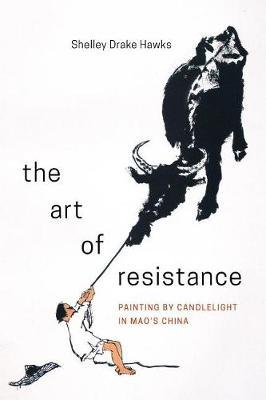 The Art of Resistance by Shelley Drake Hawks image