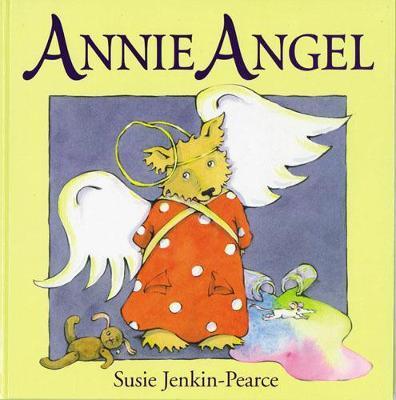 Annie Angel by Susie Jenkin-Pearce