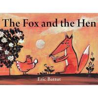 The Fox and the Hen by Eric Battut image