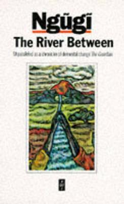The River Between by Ngugi Wa Thiong'o image