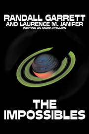 The Impossibles by Randall Garrett, Science Fiction, Fantasy by Randall Garrett