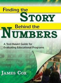 Finding the Story Behind the Numbers by James B. Cox
