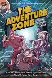 The Adventure Zone: Murder on the Rockport Limited! by Carey Pietsch