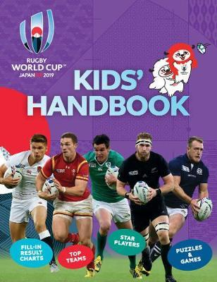 Rugby World Cup Japan 2019 (TM) Kids' Handbook by Clive Gifford