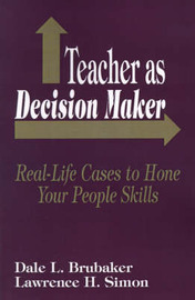 Teacher as Decision Maker by Dale L. Brubaker image