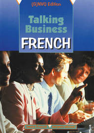 Talking Business: French: Coursebook: (G)NVQ Edition by Sandra Truscott image