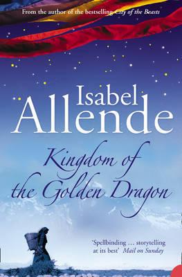 Kingdom of the Golden Dragon by Isabel Allende image