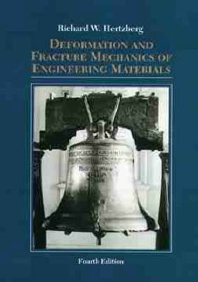 Deformation and Fracture Mechanics of Engineering Materials by Richard W. Hertzberg image