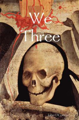 We Three by John O'Connor image