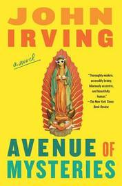 Avenue of Mysteries by John Irving image