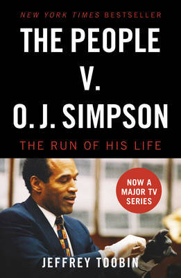 The People V. O.J. Simpson by Jeffrey Toobin