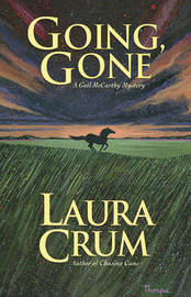 Going, Gone by Laura Crum image