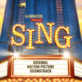 Sing - Original Motion Picture Soundtrack